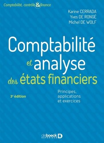 Comptabilité et analyse des états financiers. Principes, applications et exercices 3e édition