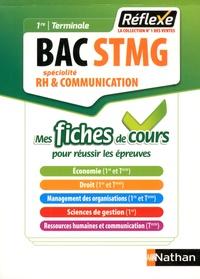 Karine Charlier et Patrice Gillet - Bac STMG 1re Tle Spécialité RH & Communication.