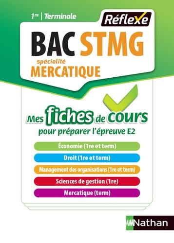 Karine Charlier et Patrice Gillet - Mercatique 1re et Tle Bac STMG - Fiches.