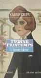 Karine Ciupa et Marie-Josèphe Guers - Yvonne Printemps - L'heure bleue.