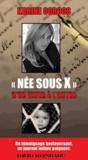 "Karine Corcos - ""Née sous X""."