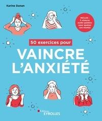 Téléchargements gratuits de livres audio numériques 50 exercices pour vaincre l'anxiété  9782212572803 par Karine Danan (Litterature Francaise)