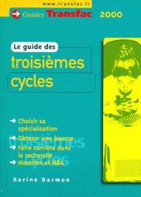 Karine Darmon - Le guide des troisièmes cycles.