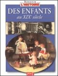 Karine Delobbe - Des enfants au XIXe siècle.