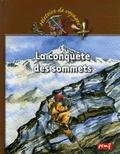 Karine Delobbe - La conquête des sommets.