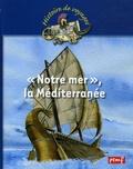 "Karine Delobbe et Bernard Nicolas - ""Notre mer"", la Méditerranée."