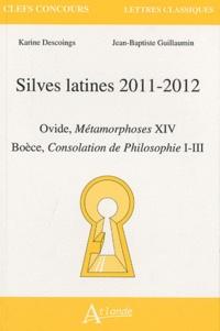 Karine Descoings et Jean-Baptiste Guillaumin - Silves latines 2011-2012.