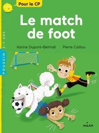 Karine Dupont-Belrhali et Caillou Pierre - Le match de foot.