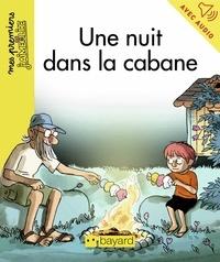 Karine Dupont-Belrhali - Une nuit dans la cabane.