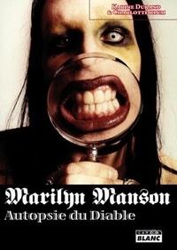 Karine Durand - Marilyn Manson - Autopsie du diable.