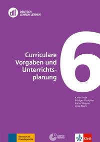 Karine Ende et Rüdiger Grotjahn - Curriculare Vorgaben und Unterrichtsplanung. 1 DVD-Rom