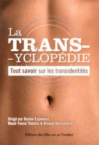 Karine Espineira et Maud-Yeuse Thomas - La transyclopédie - Tout savoir sur les transidentités.