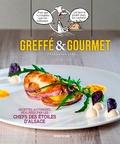 Karine Faby - Greffé & gourmet - Recettes autorisées, réalisées par les chefs des Etoiles d'Alsace.