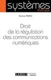 Karine Favro - Droit de la régulation des communications numériques.