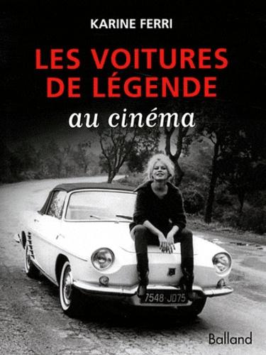 Karine Ferri - Les voitures de légende au cinéma.