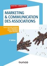 Karine Gallopel-Morvan et Pierre Birambeau - Marketing & Communication des associations - 3e éd..