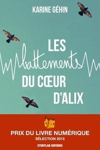 Karine Géhin - Les battements du coeur d'Alix.