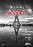 Karine Géhin et Yannick Darbellay - Mon péché ? capitale !.