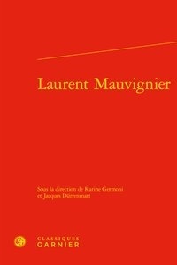Livres audio mp3 gratuits à télécharger Laurent Mauvignier par Karine Germoni, Jacques Dürrenmatt FB2 ePub