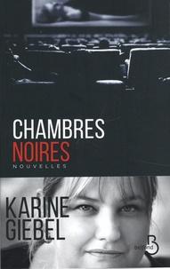 Karine Giebel - Chambres noires.