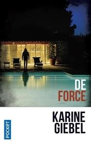 Karine Giebel - De force.