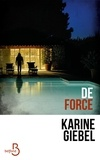 Karine Giebel - De force.