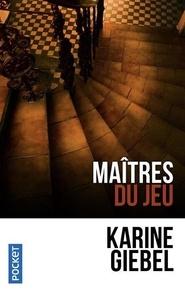 Téléchargeur d'ebook gratuit Maîtres du jeu par Karine Giebel in French 9782266243001 iBook RTF PDF