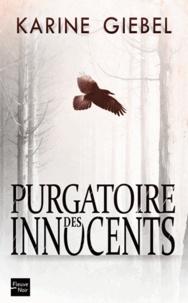 Livres gratuits à télécharger en lecture Purgatoire des innocents par Karine Giebel