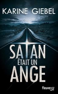 Téléchargements gratuits livre audio Satan était un ange par Karine Giebel
