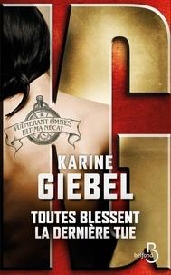 Télécharger des livres dans Nook gratuitement Toutes blessent, la dernière tue par Karine Giebel (Litterature Francaise) 9782714479501 iBook ePub FB2