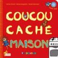 Karine Girault et Karine Magnetto - Coucou caché maison. 1 CD audio