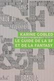 Karine Gobled - Le Guide de la SF et de la fantasy.