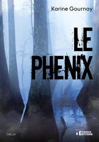 Karine Gournay - Le Phenix.