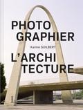 Karine Guilbert - Photographier l'architecture.