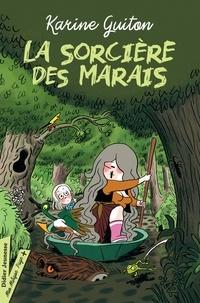 Karine Guiton - La Sorcière des marais (titre provisoire).
