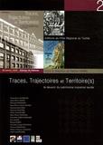 Karine Hamel - Traces, Trajectoires et territoire(s) - Le devenir du patrimoine industriel textile.