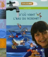 Karine Harel - D'où vient l'eau du robinet ?.