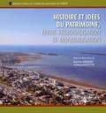 Karine Hébert et Julien Goyette - Histoire et idées du patrimoine, entre régionalisation et mondialisation.