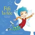 Karine Jetté et Lili Chartrand - Fifi la fée.