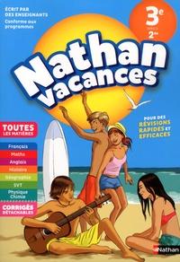 Karine Juillien et Jacques Dessources - Nathan Vacances Toutes les matières de la 3e vers la 2de.