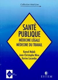 SANTE PUBLIQUE. - Médecine légale, Médecine du travail.pdf
