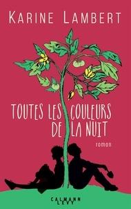Ebooks italiano télécharger Toutes les couleurs de la nuit (French Edition) PDF ePub PDB