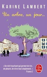 Téléchargez des manuels pour des ebooks gratuits Un arbre, un jour 9782253100737 en francais