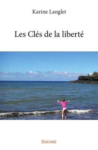 La Clé De La Liberté
