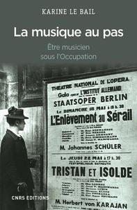 La musique au pas - Etre musicien sous lOccupation.pdf
