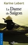 Karine Lebert - La Dame de Saigon.