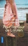 Karine Lebert - Les amants de l'été 44 - Tome 2, Pour l'amour de Lauren.