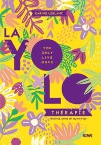 La yolo thérapie - Profitez, on ne vit quune fois.pdf