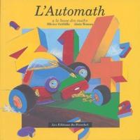 Karine Lotigie et Alain Roman - L'Automath - Mon cahier.