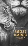 Karine Lou Matignon - Paroles d'animaux - Ecouter ce qu'ils ont à nous dire.